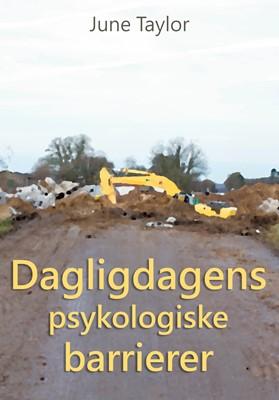 Dagligdagens psykologiske barrierer June Taylor 9788743013006