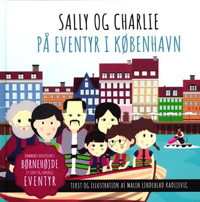 Sally og Charlie på eventyr i København Malin Lindeblad Kadijevic 9788793778047