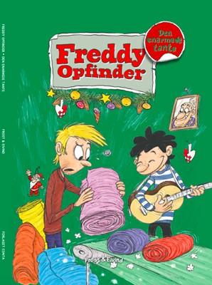 Freddy Opfinder og den enarmede tante Mikkel Nordin Frost 9788797032367