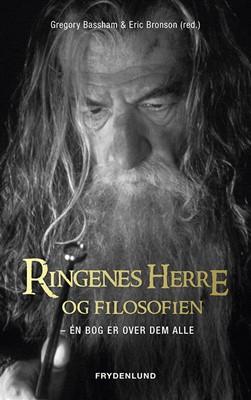 Ringenes Herre og filosofien Gregory Bassham, Eric Bronson, Eric Bronson (red.) 9788772161433
