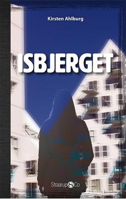 Isbjerget Kirsten Ahlburg 9788770186193