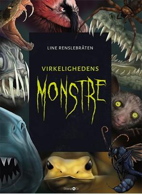 Virkelighedens monstre Line Renslebråten 9788770186179