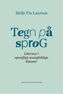 Tegn på sprog Helle Pia Laursen 9788772191102