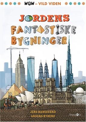 Jordens fantasiske bygninger Jens Hansegård 9788770186186