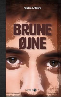 Brune øjne Kirsten Ahlburg 9788770186162