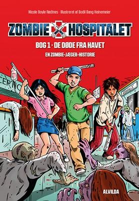 Zombie-hospitalet 1: De døde fra havet Nicole Boyle Rødtnes 9788741506951