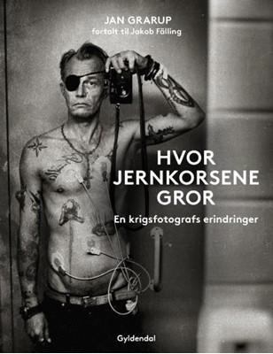 Hvor jernkorsene gror Jan Grarup, Jakob Fälling 9788702188905