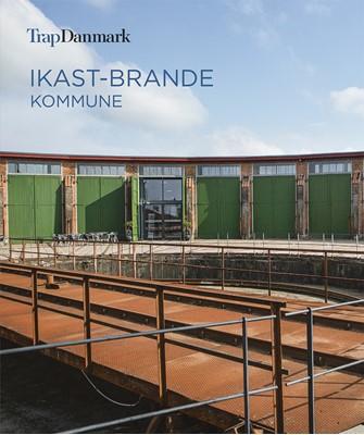 Trap Danmark: Ikast-Brande Kommune Trap Danmark 9788771810967