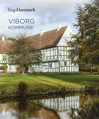 Trap Danmark: Viborg Kommune Trap Danmark 9788771810950