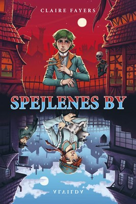 Spejlenes by Claire Fayers 9788741506920