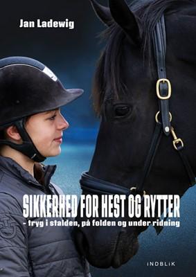 Sikkerhed for hest og rytter Jan Ladewig 9788793959088