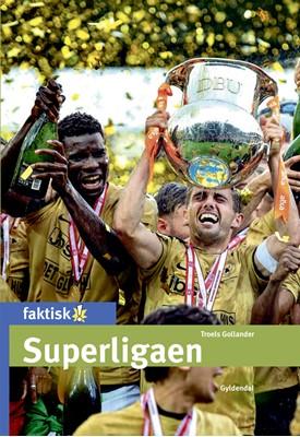 Superligaen Troels Gollander 9788702296075