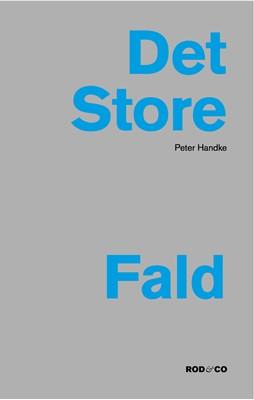 Det store fald Peter Handke 9788799901739