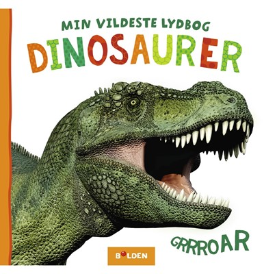 Min vildeste lydbog: Dinosaurer  9788772052625