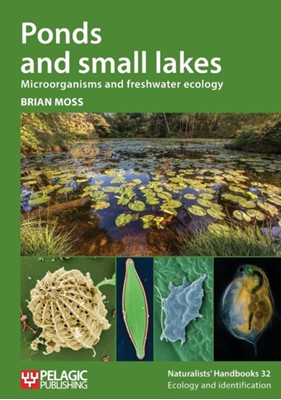 Ponds and small lakes Brian Moss 9781784271350