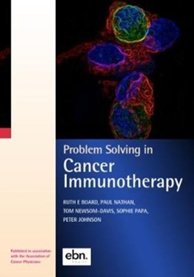 Problem Solving in Cancer Immunotherapy  9780995595422