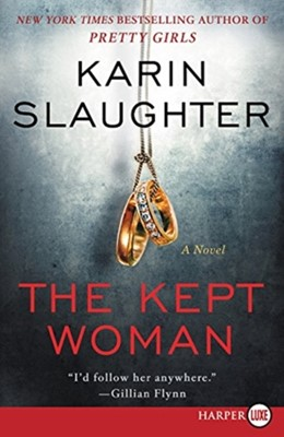 The Kept Woman Karin Slaughter 9780062496652