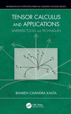 Tensor Calculus and Applications Bhaben Chandra (Emeritus Professor Kalita 9780367138066