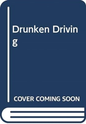 Drunken Driving David Staunton 9780414050662