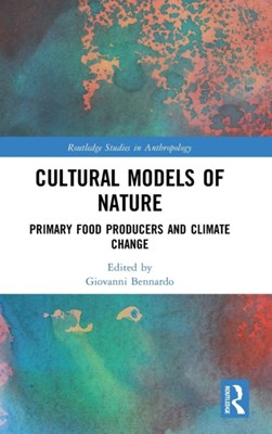 Cultural Models of Nature  9780815356585