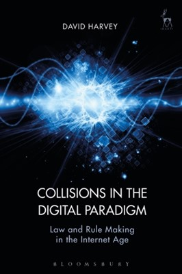 Collisions in the Digital Paradigm David John Harvey 9781509906529