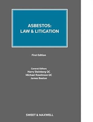 Asbestos: Law & Litigation  9780414071698
