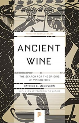 Ancient Wine Patrick E. McGovern 9780691197203