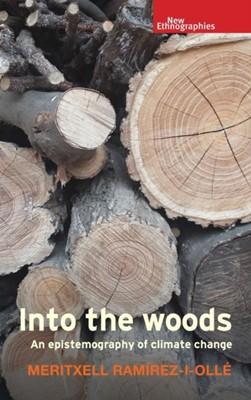 Into the Woods Meritxell Ramirez-i-Olle 9781526140982