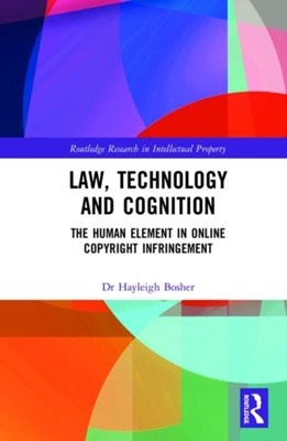 Law, Technology and Cognition Hayleigh Bosher 9780367338336