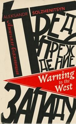 Warning to the West Aleksandr Solzhenitsyn 9781784875664