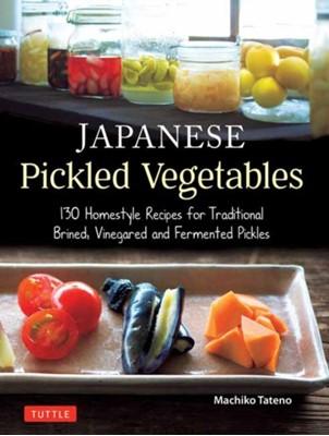 Japanese Pickled Vegetables Machiko Tateno 9784805315309