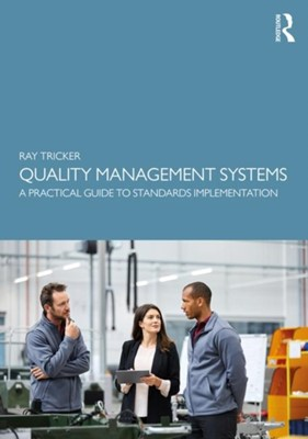Quality Management Systems Ray (Herne European Consultancy Ltd UK) Tricker, Ray (Herne European Consultancy Ltd Tricker 9780367223533