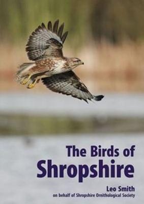 The Birds of Shropshire  9781781382592