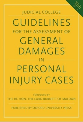 Guidelines for the Assessment of General Damages in Personal Injury Cases Judicial College 9780198850939