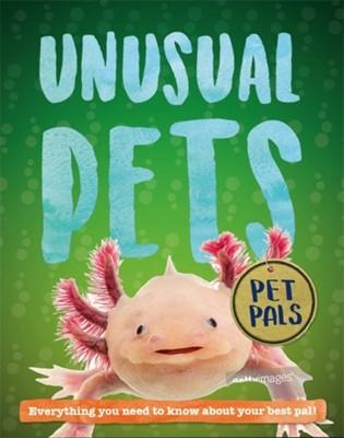 Pet Pals: Unusual Pets Pat Jacobs 9781526310088
