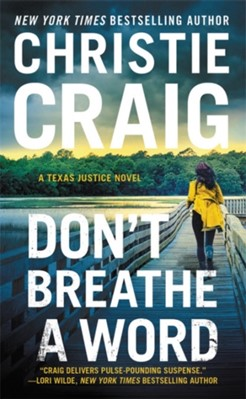 Don't Breathe a Word Christie Craig 9781538711620