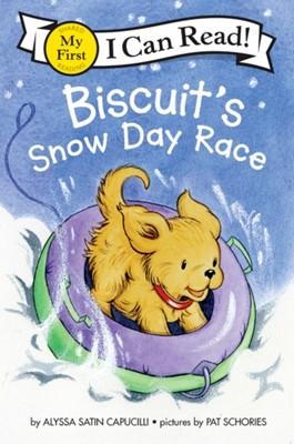 Biscuit's Snow Day Race Alyssa Satin Capucilli 9780062436207
