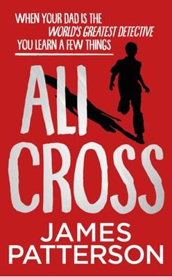 Ali Cross James Patterson 9781529119725
