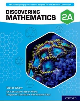Discovering Mathematics: Student Book 2A Robert Wilne, Berinderjeet Kaur, Victor Chow 9780198421900