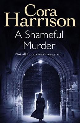 A Shameful Murder Cora Harrison 9781786894984