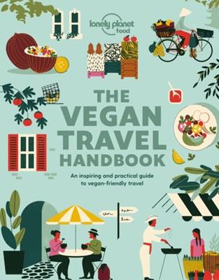 Vegan Travel Handbook Lonely Planet Food, Food 9781788687584