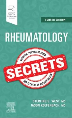 Rheumatology Secrets Sterling West, Sterling (Professor of Medicine West 9780323641869