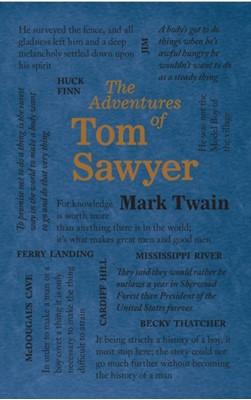 The Adventures of Tom Sawyer Mark Twain 9781684129973