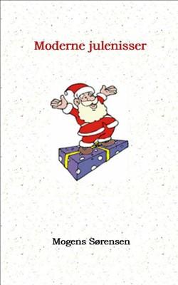 Moderne julenisser Mogens Sørensen 9788740418804