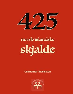 425 norsk-islandske skjalde Gudmundur Thorlaksson, Heimskringla Reprint 9788743036111