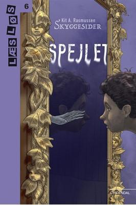 Skyggesider. Spejlet Kit A. Rasmussen 9788762519565