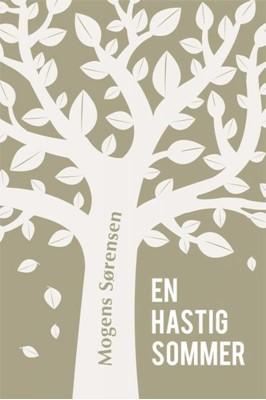 En hastig sommer Mogens Sørensen 9788793157118