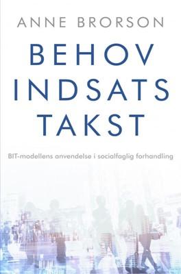 Behov, Indsats, Takst Anne Brorson 9788740494693