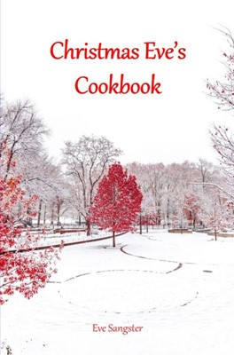 Christmas Eve's Cookbook Eve Sangster 9788740474480