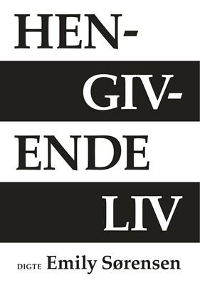 Hengivende liv Emily Sørensen 9788743035442
